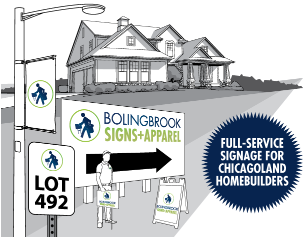 Full-Service Signage for Chicagoland Homebuilders in Bolingbrook IL